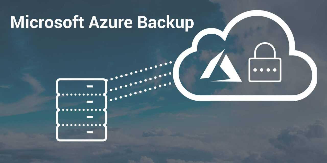 Microsoft Azure Backup – eine Sicherungslösung, die sich Ihren Anforderungen anpasst