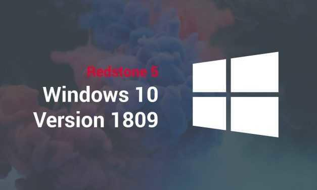 Windows 10 Version 1809 – Redstone 5 steht in den Startlöchern