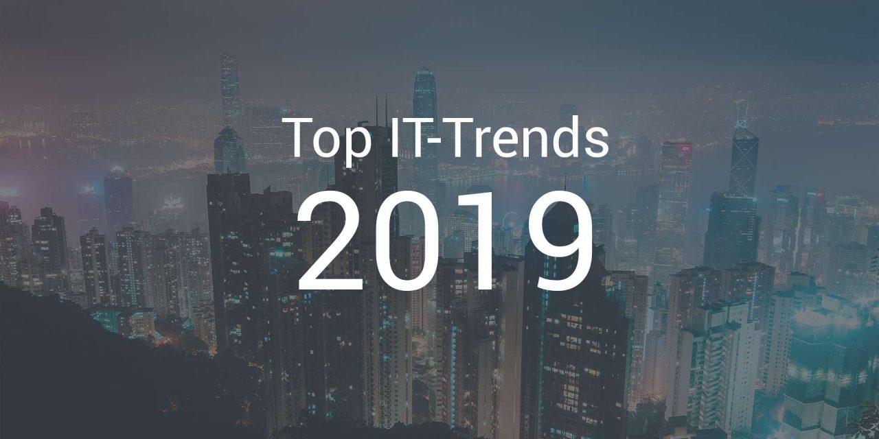 Top 5 der wichtigsten IT-Trends für 2019