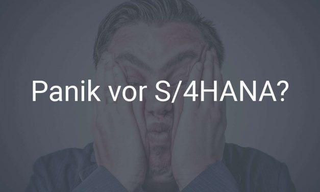 Keine Panik vor SAP S/4HANA