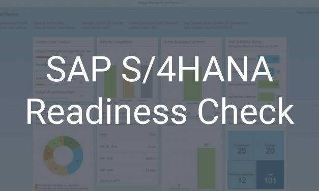 Erfolgreiche S/4HANA Systemconversion dank SAP Readiness Check