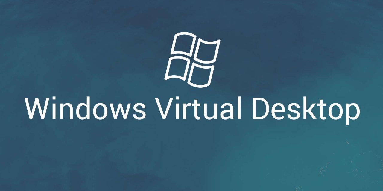 Microsoft startet Preview-Phase von Windows Virtual Desktop