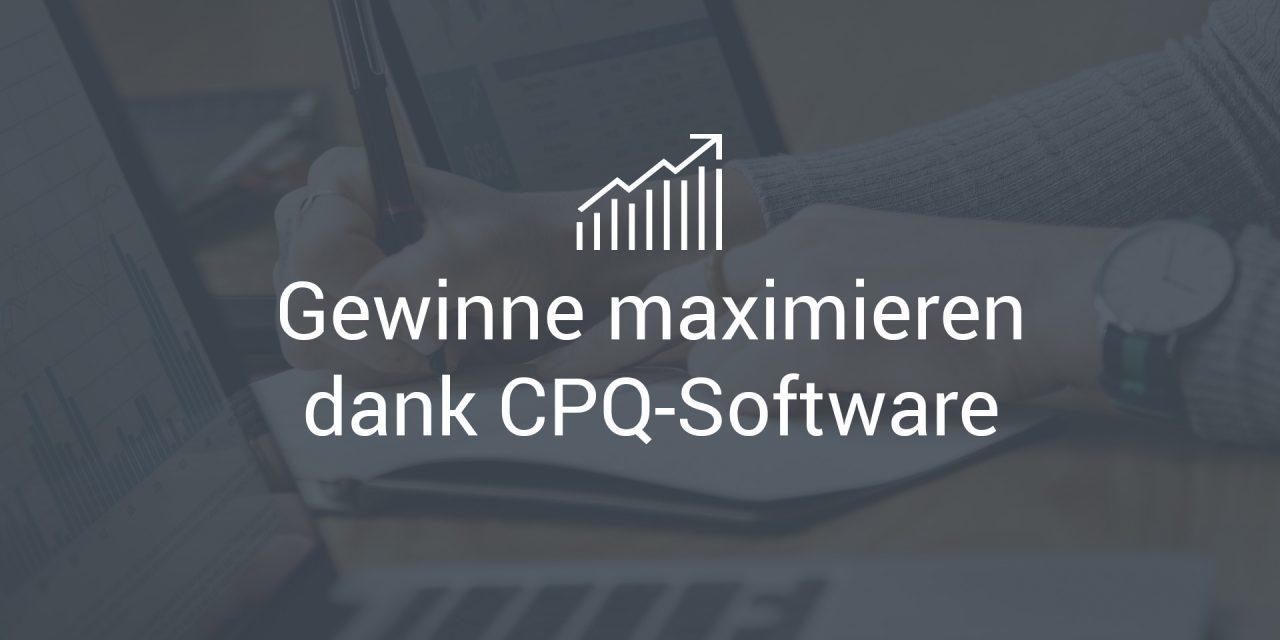Maximieren Sie Ihre Gewinne dank CPQ-Software