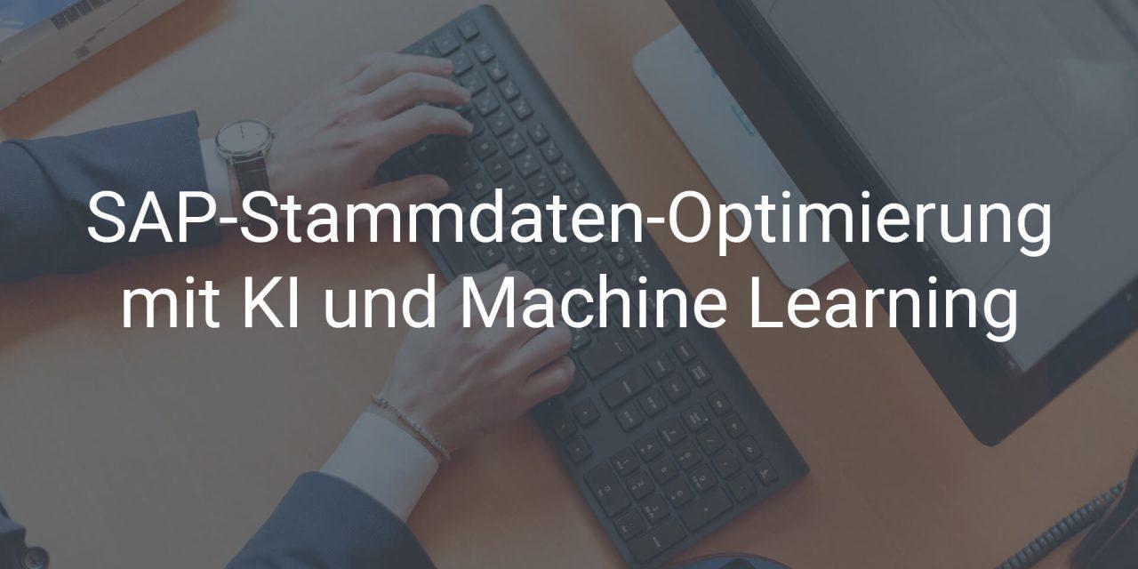 So optimieren Sie Ihr SAP-Stammdatenmanagement mit KI und Machine Learning