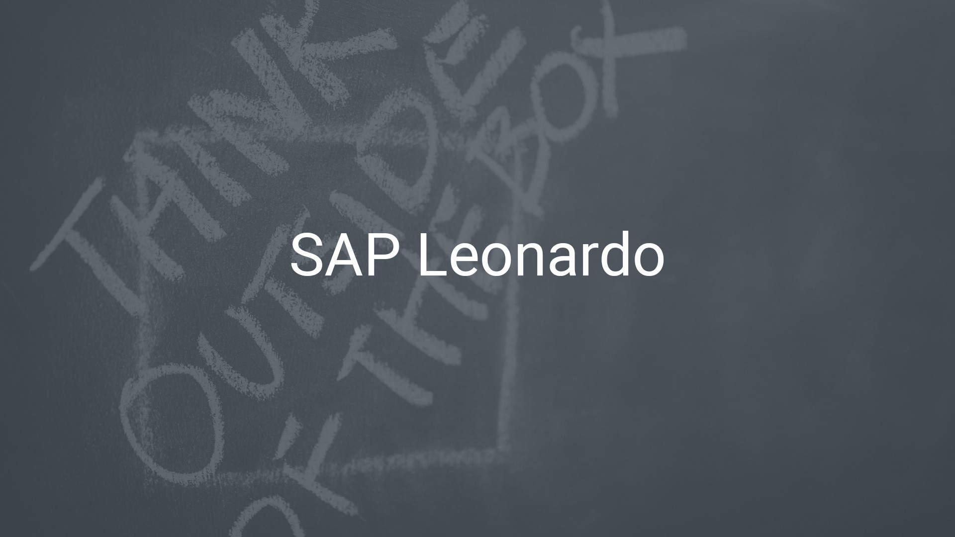 Wie Sie mit SAP Leonardo Innovationen vorantreiben und Geschäftsprozesse beschleunigen