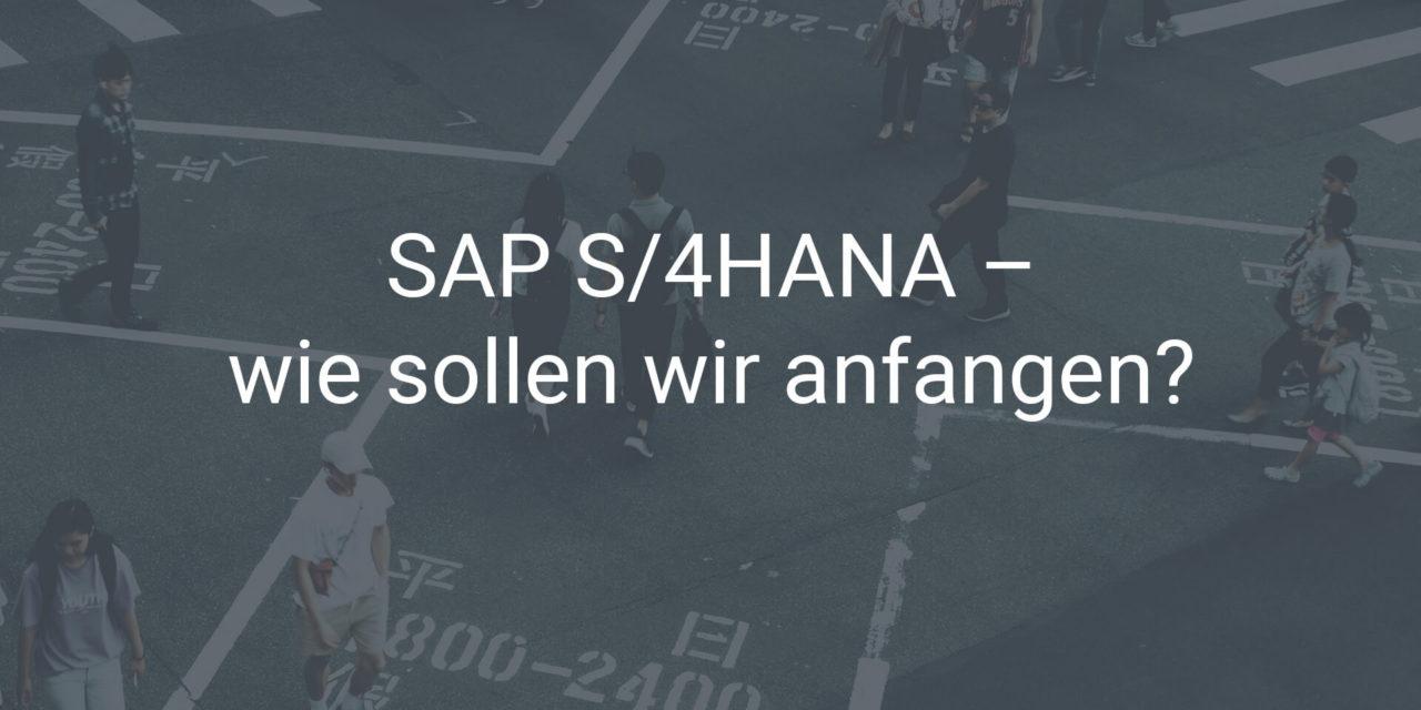 Migration auf SAP S/4HANA – das ist der perfekte Anfang
