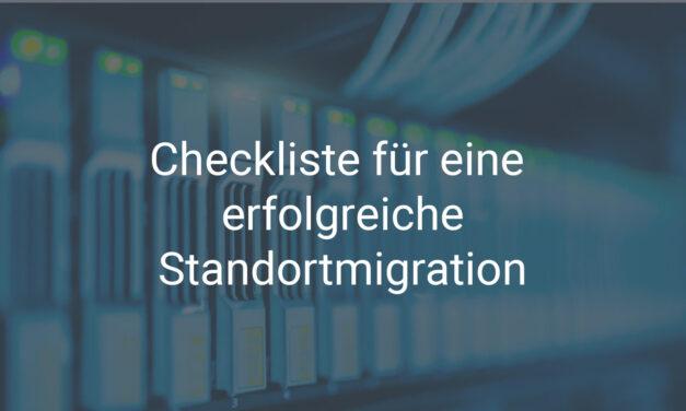 Checkliste für eine erfolgreiche Standortmigration