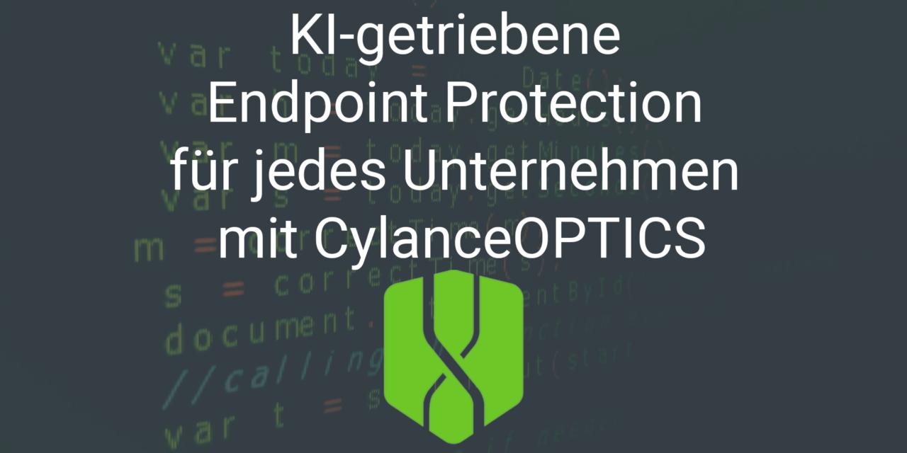 KI-getriebene Endpoint Protection für jedes Unternehmen mit CylanceOPTICS