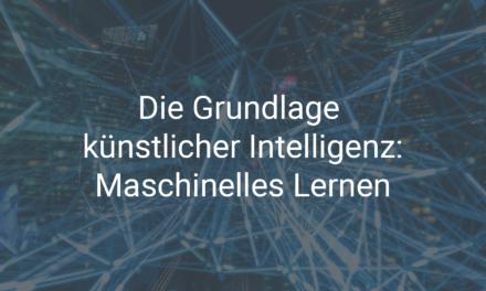 Künstliche Intelligenz – Maschinelles Lernen