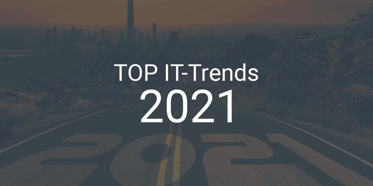 Diese IT-Trends für 2021 sollten Sie kennen