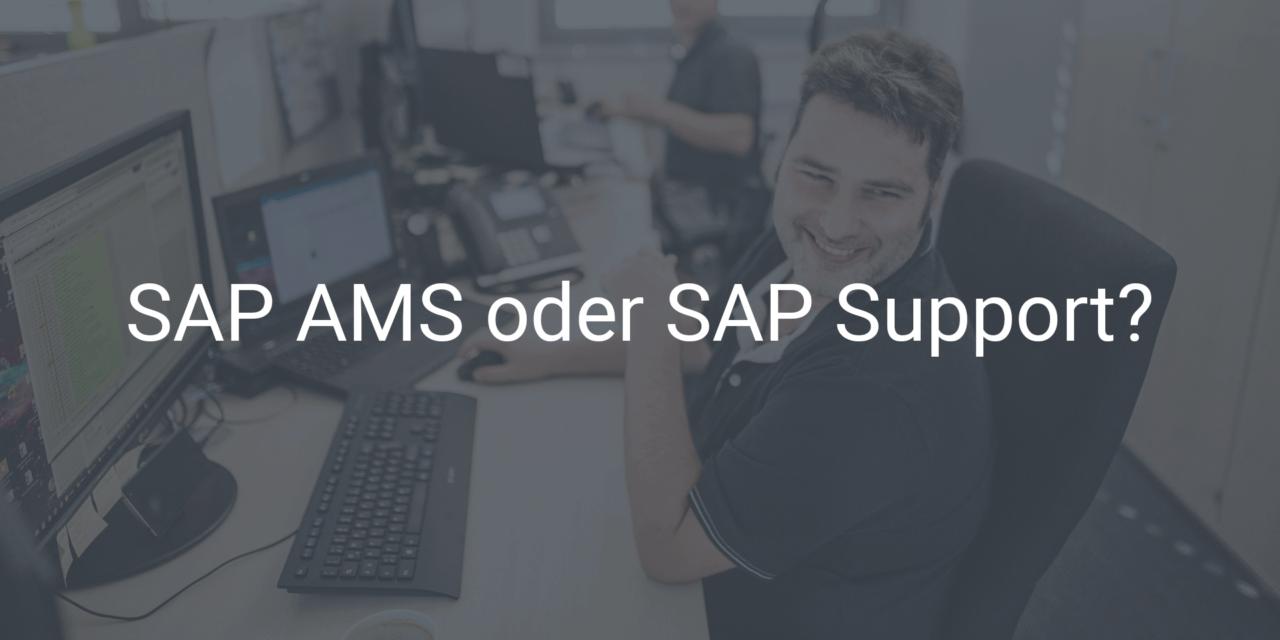 SAP Application Management Services oder SAP Support?