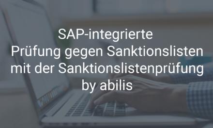 """Sanktionslistenprüfung in SAP mit dem SAP AddOn """"Sanktionslistenprüfung by abilis"""""""