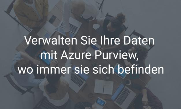 Verwalten Sie Ihre Daten mit Azure Purview, wo immer sie sich befinden