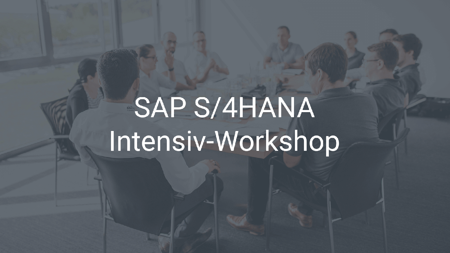 SAP S/4HANA Intensiv-Workshop